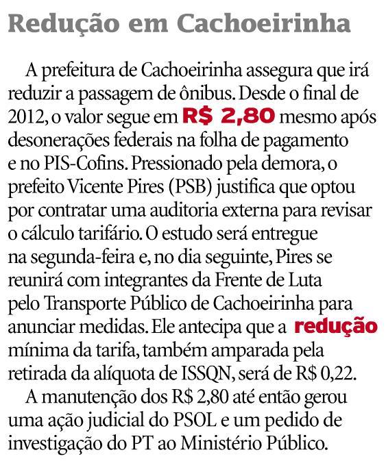 A tarifa em Cachoeirinha é um escândalo. Tem que baixar.