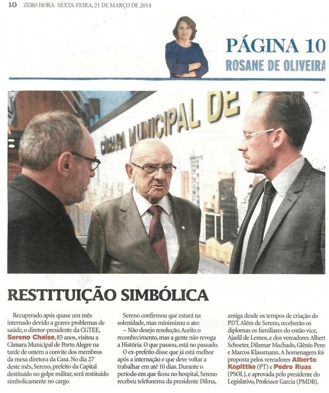 Vejam a matéria da Página 10 da Zero Hora sobre a devolução dos cargos dos políticos cassados pela Ditadura Militar.