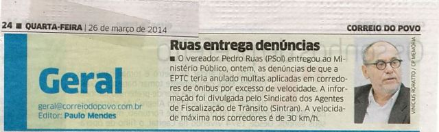 Correio do Povo - 26/03/2014 Pág. 24 'Ruas entrega denúncias'