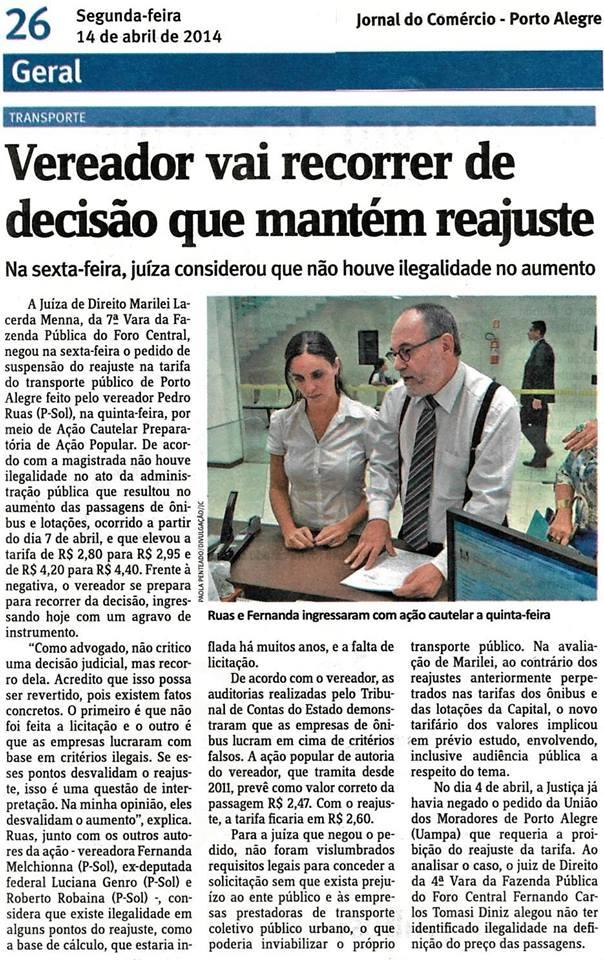 Jornal do Comércio - 14/04/2014 Pág. 26 'Vereador vai recorrer de decisão que mantém reajuste'