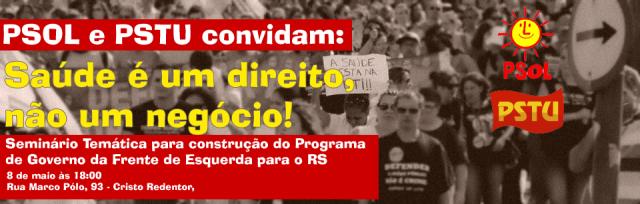 PSOL e PSTU convidam: Saúde é um direito, não um negócio!