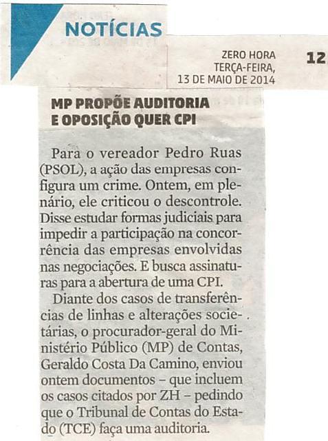 Zero Hora 13/05/2014 Pág. 12 'MP propõe auditoria e oposição quer CPI'